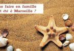 Sorties et loisirs : l'été à Marseille