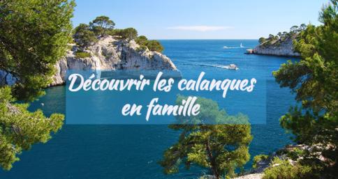 Découvrir les calanques de Marseille en famille