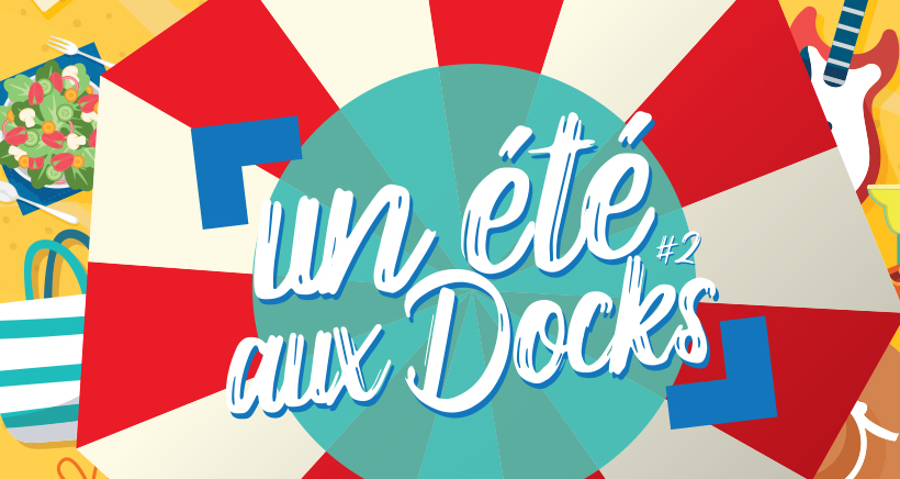 Un été aux Docks Village