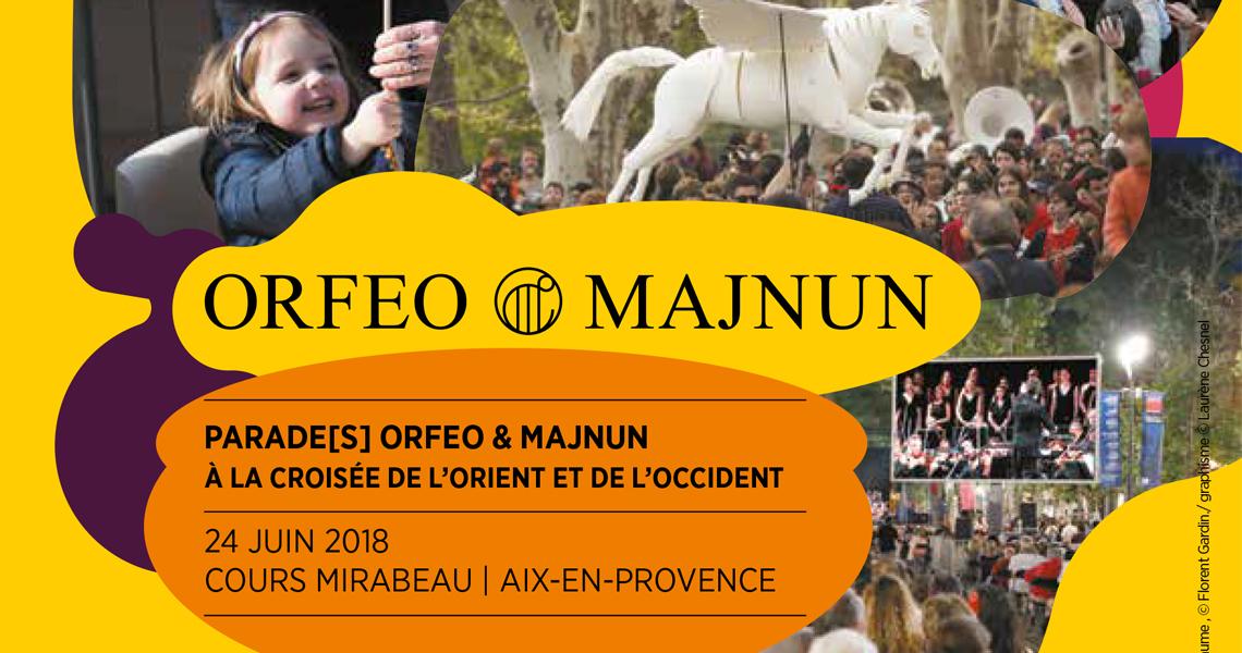 Orfeo et Majnun, grande parade à Aix en Provence