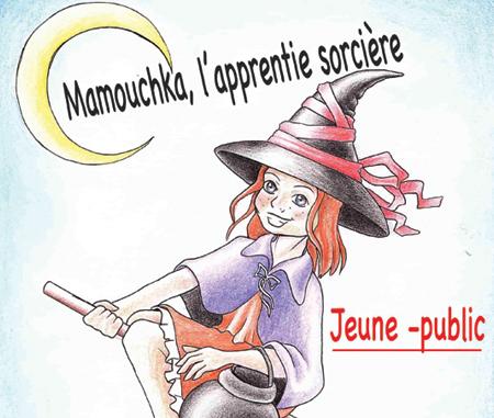 Mamouchka l'apprentie Sorcière