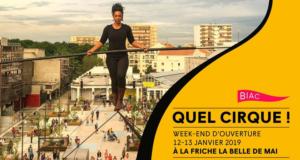 Quel cirque à la Friche, Biennale des arts du cirque Marseille
