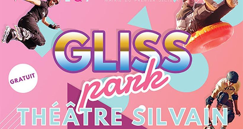 Gliss'Park ce weekend au Théâtre Silvain