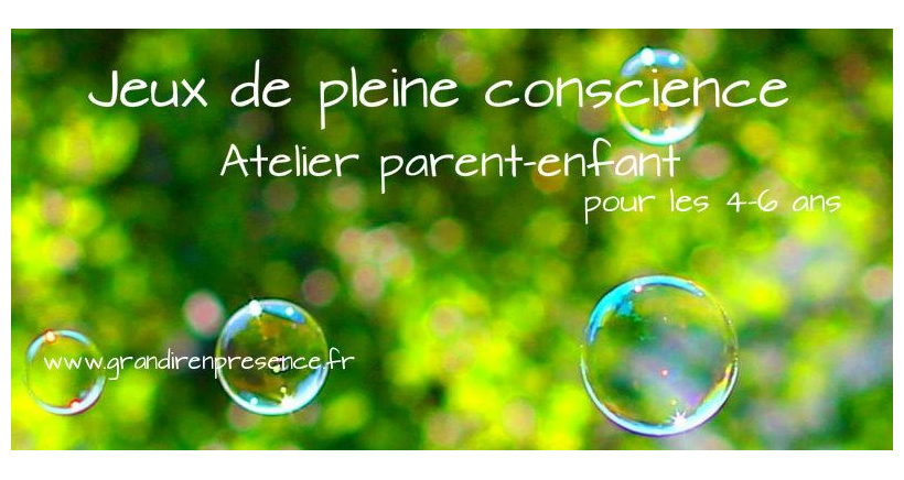 Atelier parent-enfant: Jeux de pleine conscience