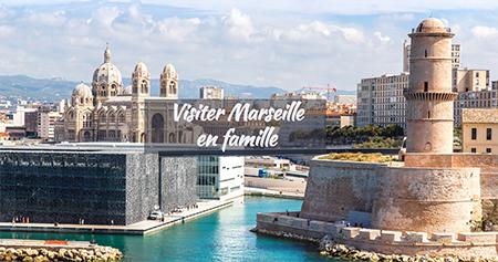 Découvrir Marseille avec les enfants